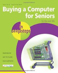 Buying a Computer for Seniors: For the Over 50s (ISBN: 9781840783681)