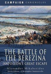 Battle of the Berezina - Alexander Mikaberidze (ISBN: 9781844159208)
