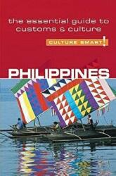 Philippines - Culture Smart! - The Essential Guide to Customs and Culture (ISBN: 9781857333176)