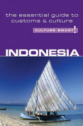 Indonesia - Culture Smart! - Graham Saunders (ISBN: 9781857333435)