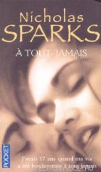 Nicholas Sparks: Á tout jamais (ISBN: 9782266111102)