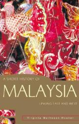 A Short History of Malaysia: Linking East and West (ISBN: 9781864489552)