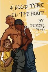 A Good Time in the Hood (ISBN: 9781935509738)