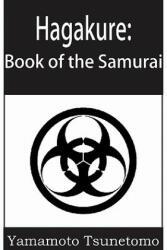 Hagakure: The Book of the Samurai (ISBN: 9781935785958)