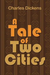 A Tale of Two Cities (ISBN: 9781936041718)