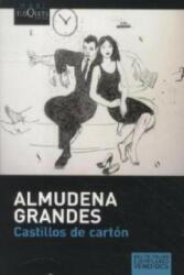 Castillos De Carton - Almudena Grandes (ISBN: 9788483835425)
