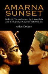 Amarna Sunset - Aidan Dodson (ISBN: 9789774163043)