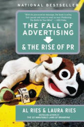 Fall of Advertising and the Rise of PR (ISBN: 9780060081997)
