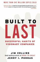 Built to Last - Jim Collins, Jerry I. Porras (ISBN: 9780060566104)