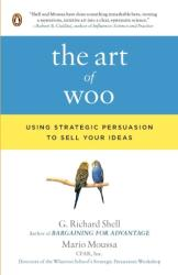 The Art of Woo - G. Richard Shell, Mario Moussa (ISBN: 9780143114048)