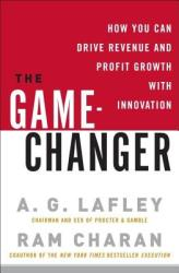 The Game-Changer - A. G. Lafley, Ram Charan (ISBN: 9780307381736)
