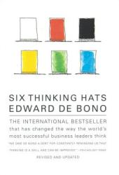 Six Thinking Hats: An Essential Approach to Business Management (ISBN: 9780316178310)