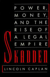 Skadden: Power, Money, and the Rise of a Legal Empire (ISBN: 9780374524241)