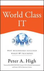World Class IT - Why Businesses Succeed When IT Triumphs (ISBN: 9780470450185)