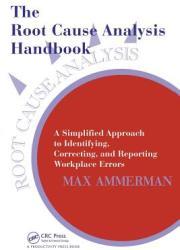 Root Cause Analysis Handbook (ISBN: 9780527763268)