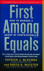 First Among Equals: How to Manage a Group of Professionals (ISBN: 9780743267588)