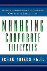 Managing Corporate Lifecycles (ISBN: 9780937120064)