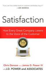 Satisfaction - Chris Denove, James D. Power (ISBN: 9781591841647)
