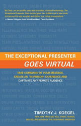 Exceptional Presenter Goes Virtual (ISBN: 9781608320462)