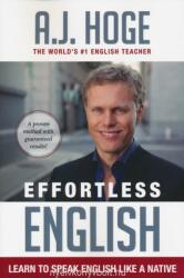Effortless English (ISBN: 9781942250005)