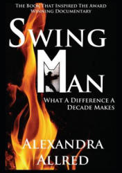 Swingman - Alexandra Allred (ISBN: 9781941398029)