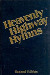 Heavenly Highway Hymns: Shaped-Note Hymnal-Available in Blue Only - Jack Taylor, Ben Speer, Harold Lane (ISBN: 9780006180111)
