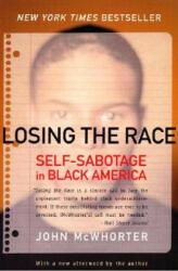 Losing the Race - John H. McWhorter (ISBN: 9780060935931)