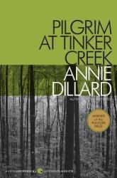 Pilgrim at Tinker Creek (ISBN: 9780061233326)