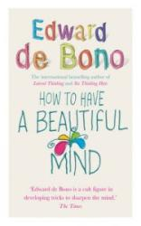 How to Have a Beautiful Mind (ISBN: 9780091894603)