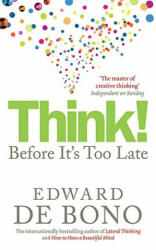 Think! - Before it's Too Late (ISBN: 9780091924096)