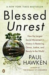 Blessed Unrest (ISBN: 9780143113652)