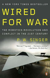 Wired for War - P W Singer (ISBN: 9780143116844)