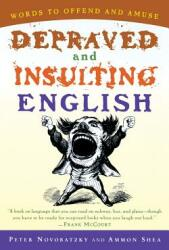Depraved and Insulting English (ISBN: 9780156011495)