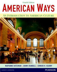 American Ways: An Introduction to American Culture (ISBN: 9780133047028)
