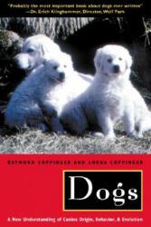 Dogs: A New Understanding of Canine Origin, Behavior and Evolution (ISBN: 9780226115634)