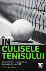 În culisele tenisului. Povești inedite despre jucătorii de top din circuitul ATP (ISBN: 9786067220148)