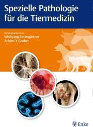 Spezielle Pathologie fr die Tiermedizin (2015)