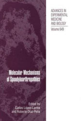 Molecular Mechanisms of Spondyloarthropathies (2014)