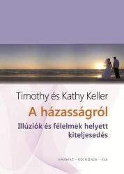 A házasságról - Illúziók és félelmek helyett kiteljesedés (2015)