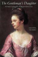 Gentleman's Daughter - Amanda Vickery (ISBN: 9780300102222)