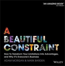 Beautiful Constraint - Mark Barden, Adam Morgan (2015)