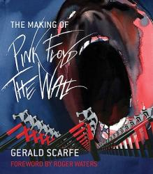 The Making of Pink Floyd: The Wall (ISBN: 9780306819971)
