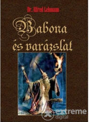 Dr. Lehmann, Alfred: Babona és varázslat (2015)