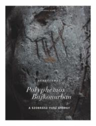 Polyphemos Bajkonurban (ISBN: 9786155339745)