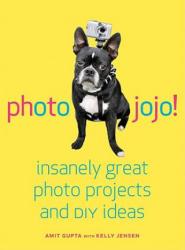 Photojojo! - Amit Gupta (ISBN: 9780307451422)