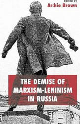 Demise of Marxism-Leninism in Russia (2004)