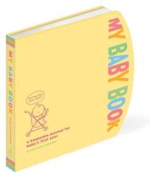 My Baby Book - Amy Krouse Rosenthal (ISBN: 9780307465429)
