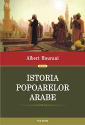 Istoria popoarelor arabe (ISBN: 9789734651146)