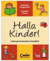 Hallo, kinder. Limba germana pentru incepatori (ISBN: 9786068668420)