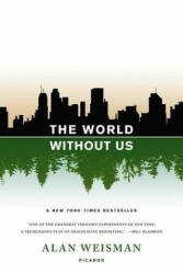The World Without Us (ISBN: 9780312427900)